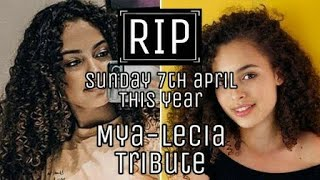 Remembering Mya-Lecia Naylor's  (TRIBUTE)