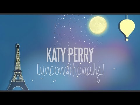 Baixar Katy Perry Unconditionally Lyrics w/Beautiful Stop Motion