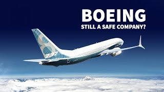 Is Boeing Still a Safe Company?