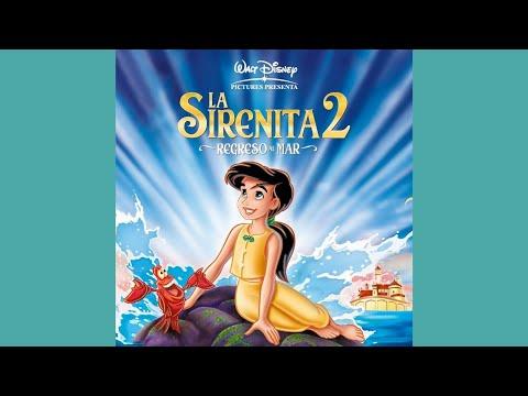 La Sirenita II: Regreso Al Mar - Parte De Él (Version De Melody)