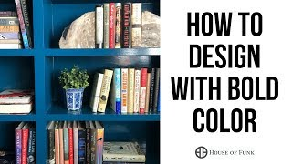 How to Design With Bold Color