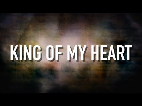 King Of My Heart - [Lyric Video] Kutless