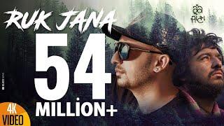 Ruk Jana – J Star