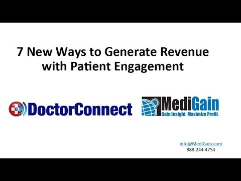 7 ways to Generate Revenue with patient Engagement