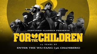 For The Children: 25 Years of Enter The Wu-Tang (36 Chambers)