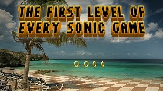The First Levels of Sonic Games