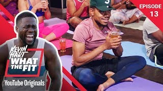 Beer Yoga with Chance the Rapper | Kevin Hart: What The Fit Episode 13 | Laugh Out Loud Network