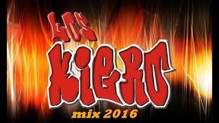 cumbia sonidera mix 2016 lo mas nuevo y lo mejor grupo los kiero