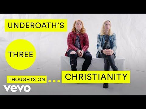 Underoath - Underoath's Three Thoughts on Christianity