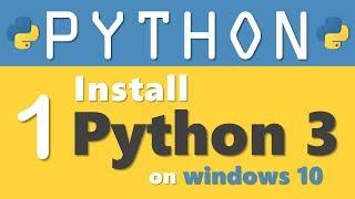 Python tutorial 1: How to Install Python 3 on Windows 10 by Manish Sharma