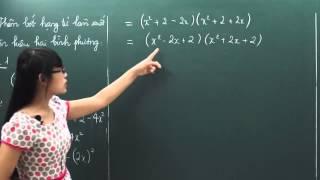 Toán lớp 8 - Phương pháp thêm bớt hạng tử - Cô Trịnh Thị Thúy [Hocmai.vn]
