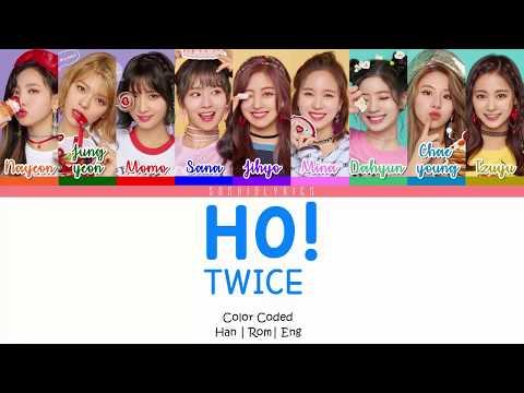 TWICE (트와이스) - HO! Lyrics [Color Coded/HAN/ROM/ENG]