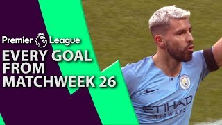 Every goal from Premier League Matchweek 26 | NBC Sports