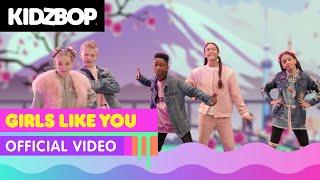 KIDZ BOP Kids - Girls Like You (Official Video) [KIDZ BOP 2019] - YouTube