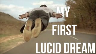 My First Lucid Dream | Story