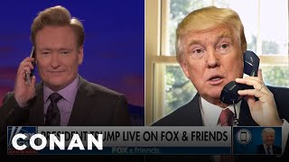 Trump Calls Into CONAN To Discuss The Big News  - CONAN on TBS