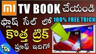 MI TV 4 | Flash Sale | Buying trick | Flipkart & MI | 100% Working In Telugu Tech Adda