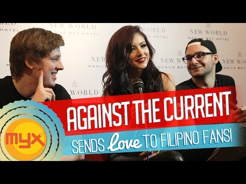 Against The Current sends love to their Filipino fans!