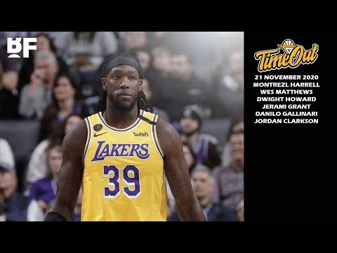 Time Out 21 Nov 2020: Hari Yang Sibuk di NBA // Montrezl Harrell Membelok Ke Lakers