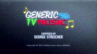 Generic 90's TV Music!