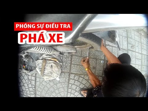 PHÓNG SỰ ĐIỀU TRA: Phá xe ngay trung tâm Sài Gòn