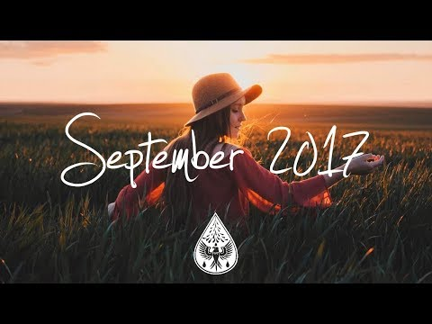 Indie/Pop/Folk Compilation - September 2017 (1½-Hour Playlist)