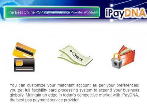 The Best Online PSP Payment Service Provider Worldwide