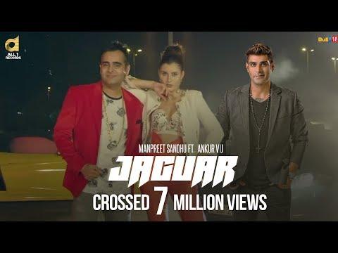 Jaguar (Full Video ) - Manpreet Sandhu Ft. Ankur Vij || New Punjabi Song 2017 || All1 Records