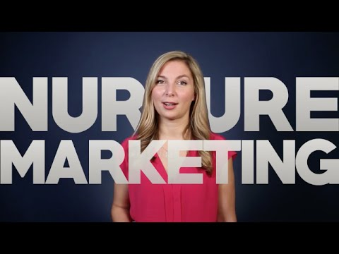 What Is Nurture Marketing - Setting up marketing automation to help your leads