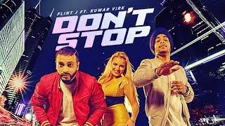 Dont Stop – Flint J – Kuwar Virk