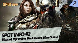 INFO#2   Rift Online, Blizzard, Black Desert Online, Bless Online e Taikodom