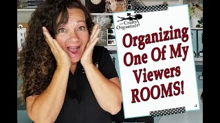 Organizing One Of My Viewers ROOMS!