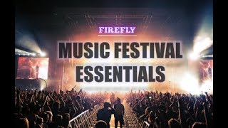 Firefly Music Festival Essentials