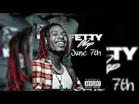 Fetty Wap - June 7th