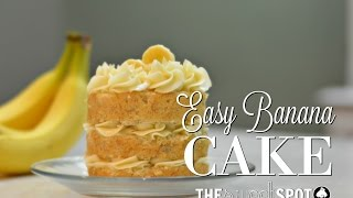 Easy Banana Cake Recipe | The Sweet Spot