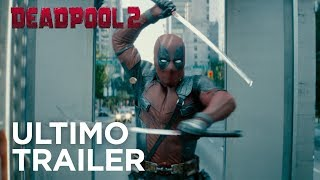Deadpool 2 | Ultimo Trailer (Redband) HD | 20th Century Fox 2018