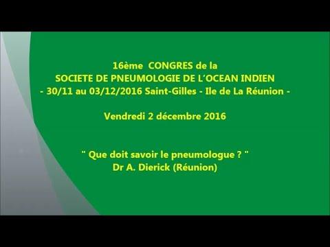 Que doit savoir le pneumologue. Dr A. Dierick Réunion