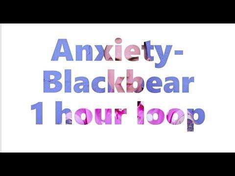 Anxiety by Blackbear (1 hour loop)