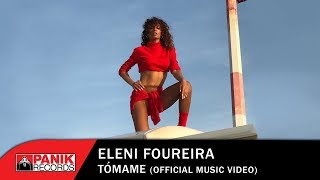 Eleni Foureira - Tómame - Official Music Video