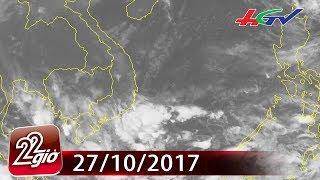 Áp thấp nhiệt đới trên biển Đông, Nam Bộ hứng mưa to | CHUYỆN 22 GIỜ - 27/10/2017