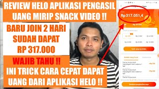 HELO MANTAP !! APLIKASI PENGHASIL UANG MIRIP SNACK VIDEO !! DALAM 2 HARI DAPAT RP 300K | INI CARANYA