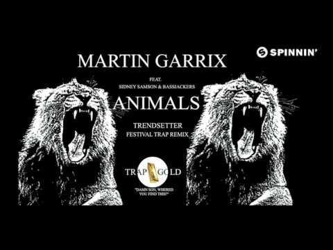 Hardwell vs Martin Garrix, Bassjackers & Sidney Samson - Animals (Trendsetter Festival Trap remix)