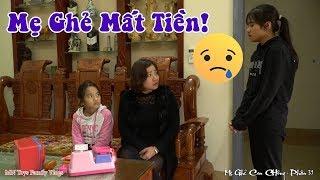Mẹ Ghẻ Con Chồng Phần 31 - Bị Mẹ Đổ Oan Hồng Anh Bỏ Nhà Đi - MN Toys Family Vlogs