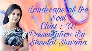 LANDSCAPE OF THE SOUL | CLASS : 11 | DETAILED EXPLANATION |  HORNBILL