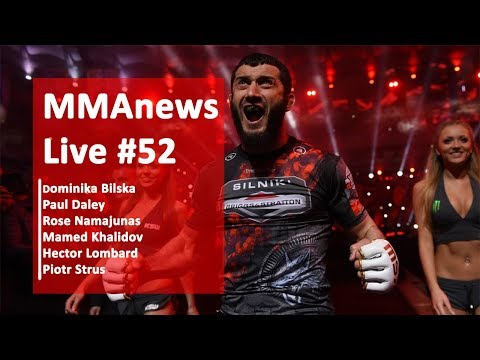 MMAnews Live #52: Bilska, Daley, Namajunas, Khalidov, Lombard i Strus od 19:30