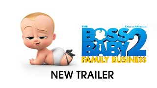 The Boss Baby 2: Family Business Movie Trailer