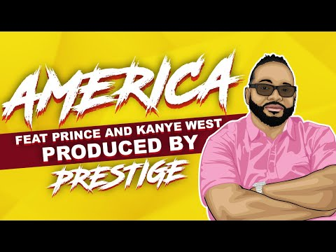 PRESTIGE Presents AMERICA KANYE WEST & PRINCE