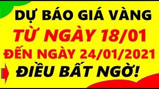 Giá Vàng Hôm Nay Từ Ngày 18/01 Đến ngày 24/01/2021 - Giá Vàng 9999 Điều Bất Ngờ!