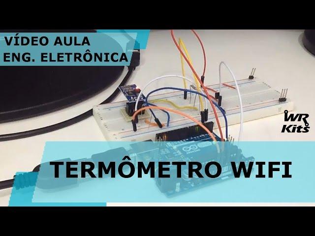TERMÔMETRO WIFI | Vídeo Aula #153