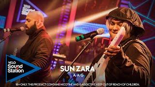 Sun Zara – Aag (VELO Sound Station 2020) Video HD